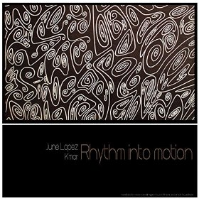 June Lopez - Rhythm Into Motion (Max Paparella Mix)