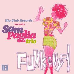 Sam Paglia Trio - Funkenya