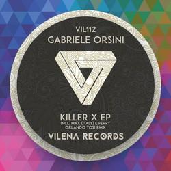 Gabriele Orsini - Killer X Ep