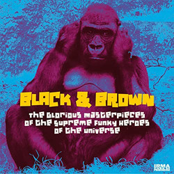 Black & Brown - The Glorious Masterpiece