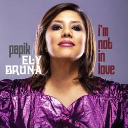 Papik & Ely Bruna - I'm Not in Love