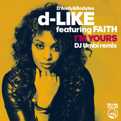 D'Andy&Bodyles featuring FAITH - I'm You