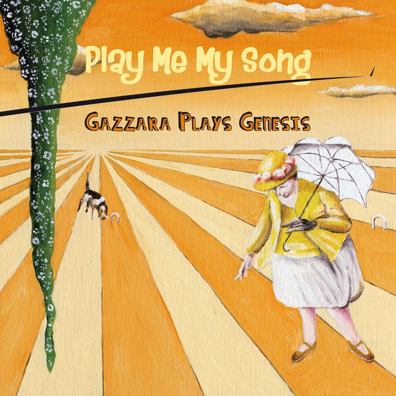 Play Me My Song - Gazzara Plays Genesis.