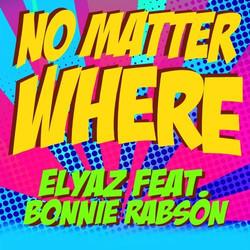 Elyaz - No Matter Where