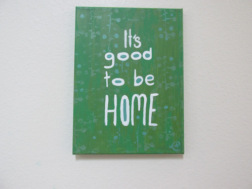 Its Good To Be Home Quotes By Eileenaart