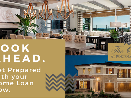 Look Ahead. Get Prepared with your Home Loan Now.