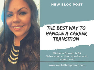 The Best Way to Handle a Career Transition: Don't just up and quit without a safety net!