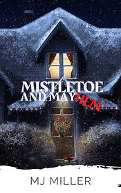 Mistletoe and Mayhem.jpg