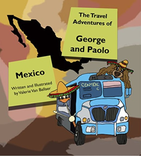 Travel Adventures George Paolo Mexico.jp