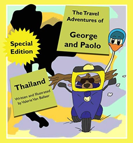 Travel Adventures George Paolo Thailand.
