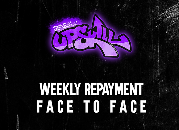 Weekly Repayment - FACE TO FACE