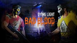 dying light bad blood beta keys