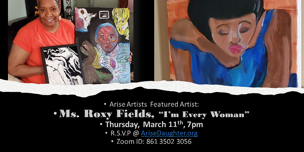 Arise Artists and Roxanne Fields!