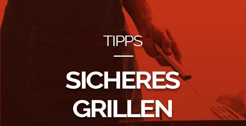 Sicheres Grillen: 8 Tipps für den sicheren Umgang