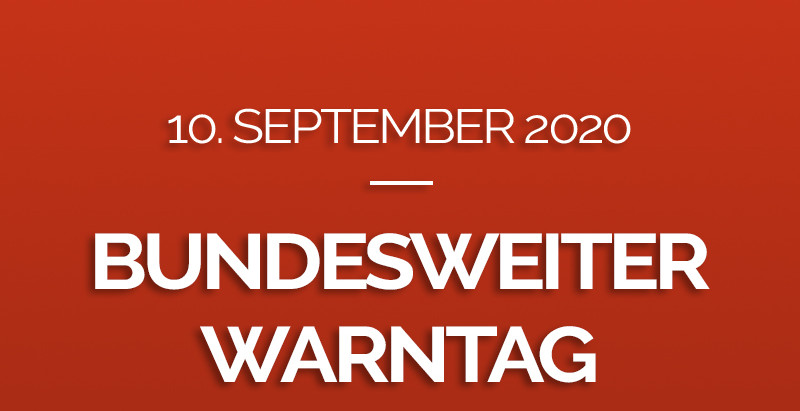 Bundesweiter Warntag am 10.September 2020
