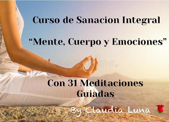 """Curso de Sanacion Integral """"Mente, Cuerpo y Emociones"""", más mis 31 Meditaciones"""