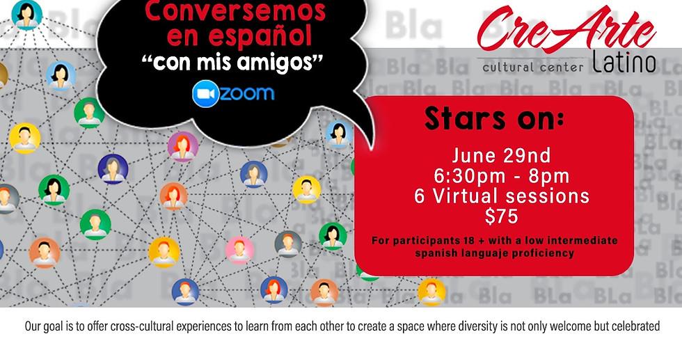 Conversemos en Español 'Con mis amigos'