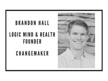 CHANGEMAKER - BRANDON HALL