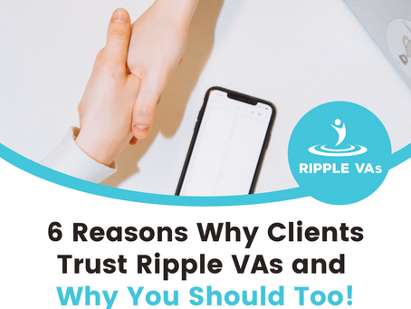 6 Reasons Why Clients Trust Ripple VAs and Why You Should Too!