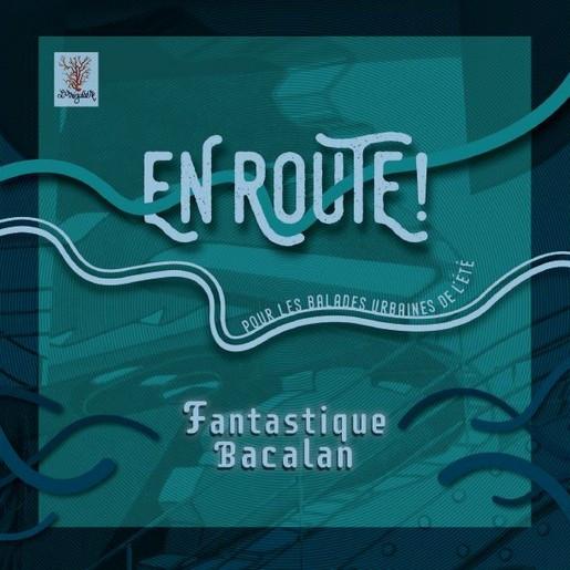 EnRoute FantastiqueBacalan.JPG