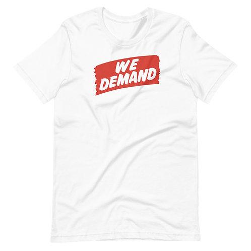 We Demand Tee