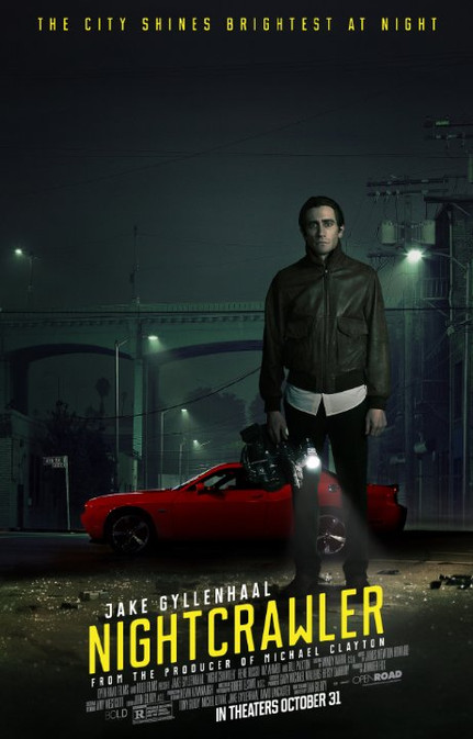 "If It Bleeds It Leads...Why ""Nightcrawler"" is the Most Important Film of 2014"