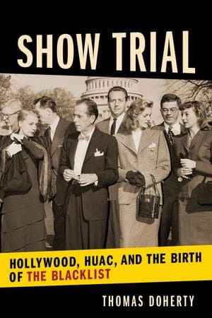 When Hollywood caved to the House Un-American Activities Committee