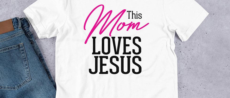 Mom Loves Jesus Unisex T-Shirt