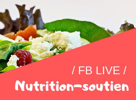 """Facebook Live """"Nutrition-Soutien"""""""