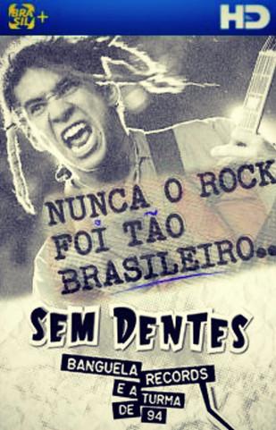 """""""Sem Dentes - Banguela Records e a turma de 94"""" já está disponível no Now."""