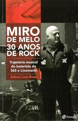 """Depoimento de Cesar Gavin - Livro """"Miro de Melo 30 Anos de Rock"""""""