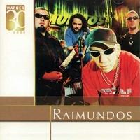 Raimundos - Warner 30 Anos