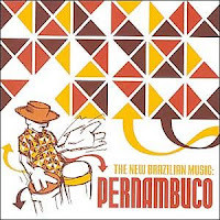 Vários Artistas - The New Brazilian Music: Pernambuco