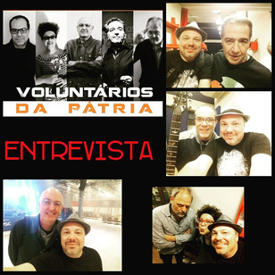 Voluntários da Pátria - Entrevista