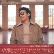 Wilson Simoninha -  Sambaland Club