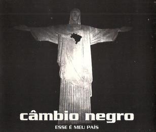 Câmbio Negro - Círculo Vicioso