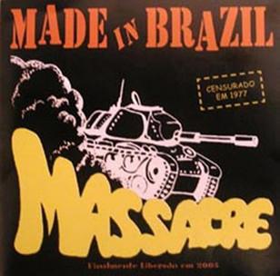 Made in Brazil - Massacre
