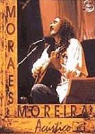 Moraes Moreira - Acústico