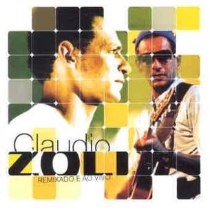 Claudio Zoli - Remixado e Ao Vivo