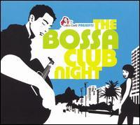 Vários Artistas - The Bossa Club Night