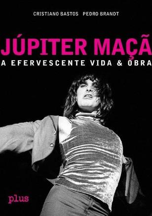 """Depoimento de Cesar Gavin - Livro: """"Júpiter Maçã: A Efervescente Vida & Obra"""""""