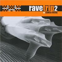 DJ Camilo Rocha - Rave Trip 2