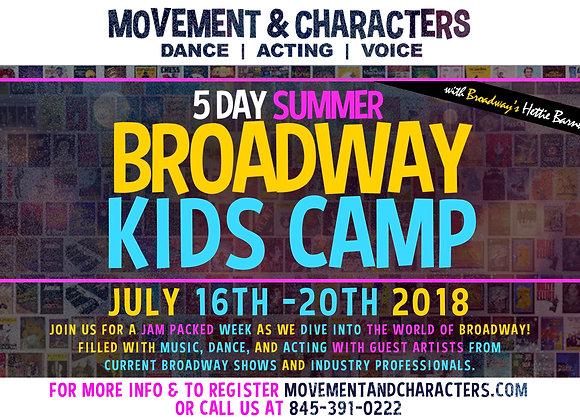 5 DAY SUMMER BROADWAY KIDS CAMP
