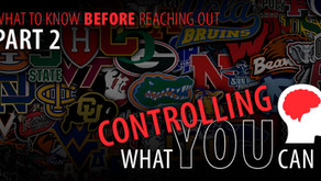 Control What You Can - Part 2 - Before Contacting Coaches...