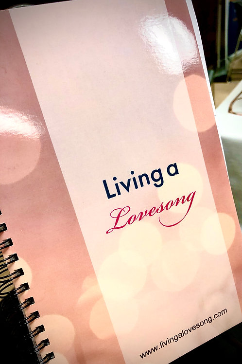 Living a Lovesong Notebook