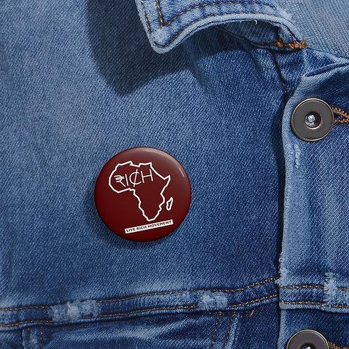 "Africa RI¢H"" Pin Buttons (Sangre)"
