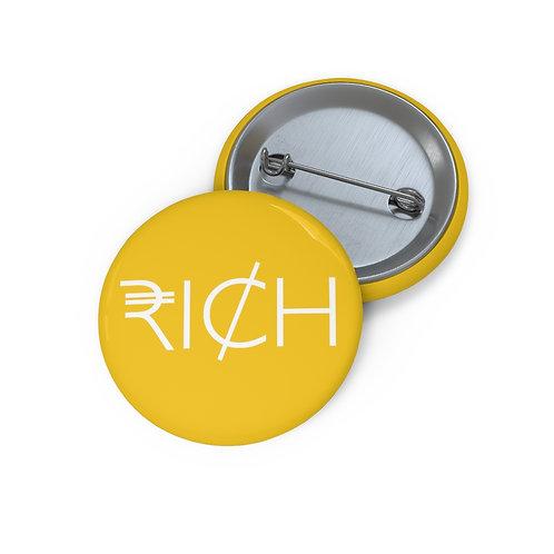 """""""RI¢H"""" Pin Buttons (Sunshine)"""