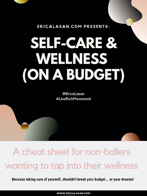 Self-Care & Wellness (On A Budget) Guide