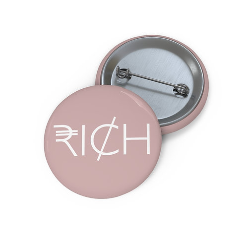 """RI¢H"" Pin Buttons (Pink Clay)"