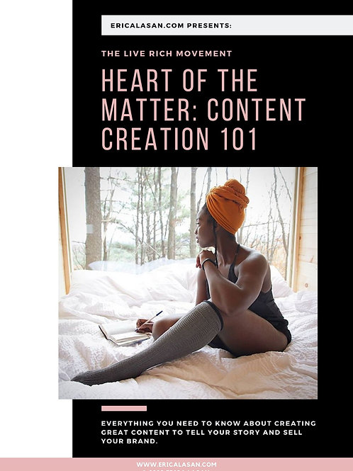 Heart of the Matter: Content Creation 101